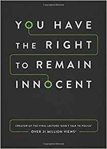 You Have the Right to Remain Innocent book